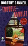 The Trouble with Harriet (Ellie Haskell Mystery, #9)