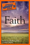 The Complete Idiot's Guide to Faith