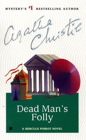 Dead Man's Folly (Hercule Poirot, #31) by Agatha Christie