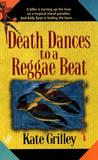 Death Dances to a Reggae Beat