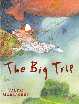 The Big Trip Valeri Gorbachev
