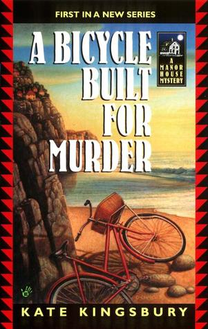 A Bicycle Built For Murder by Kate Kingsbury