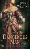 Lady Anne's Dangerous Man (Lady Trilogy, #1)
