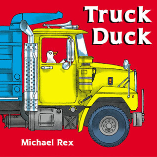 Truck Duck by Michael Rex