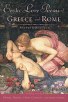 Erotic Love Poems of Greece and Rome