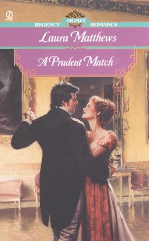 A Prudent Match by Laura Matthews