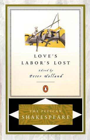 Love's Labor's Lost by William Shakespeare