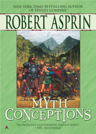 Myth Conceptions by Robert Asprin
