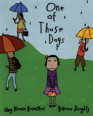 One Of Those Days by Amy Krouse Rosenthal