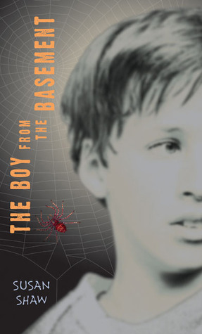 The Boy From the Basement by Susan Shaw