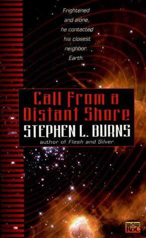 Call from a Distant Shore by Stephen L. Burns