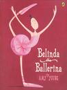 Belinda the Ballerina by Amy Young