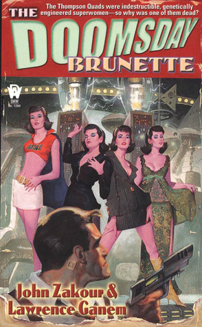 The Doomsday Brunette by John Zakour