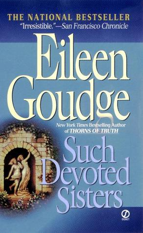 Such Devoted Sisters by Eileen Goudge