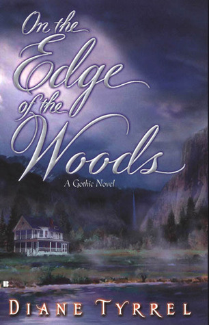 On the Edge of the Woods by Diane Tyrrel