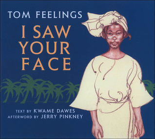 I Saw Your Face by Tom Feelings