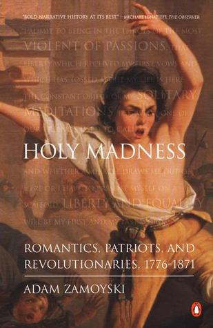 Holy Madness by Adam Zamoyski