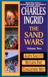 The Sand Wars, Volume Two: Alien Salute/Return Fire/Challenge Met (Sand Wars omnibus)