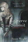 To Serve and Submit (Marja Duology, #1)