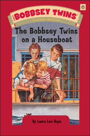 The Bobbsey Twins on a Houseboat by Laura Lee Hope