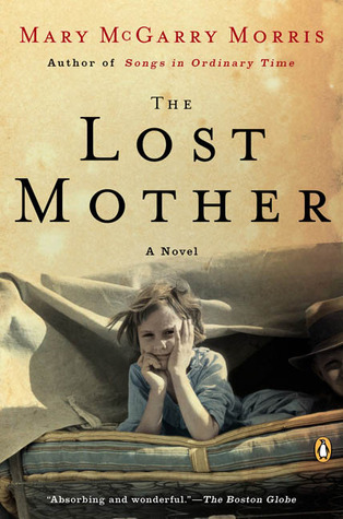 The Lost Mother by Mary McGarry Morris