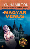 The Magyar Venus (Lara McClintoch Archeological Mystery, #8)