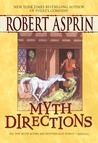 Myth Directions by Robert Lynn Asprin