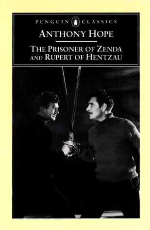 The Prisoner of Zenda & Rupert of Hentzau by Anthony Hope