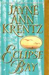 Eclipse Bay (Eclipse Bay Trilogy, # 1)