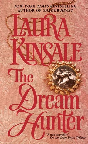 The Dream Hunter by Laura Kinsale