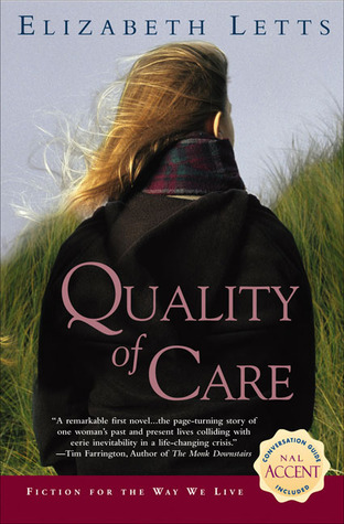 Quality of Care by Elizabeth Letts