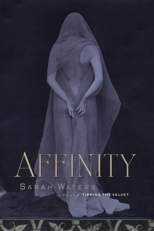 Affinity by Sarah Waters