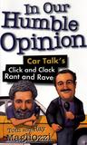 In Our Humble Opinion: Car Talk's Click and Clack Rant and Rave