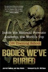 Bodies We've Buried by Jarrett Hallcox