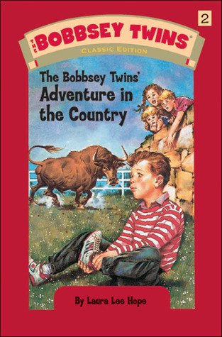 The Bobbsey Twins' Adventure in the Country by Laura Lee Hope