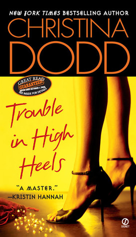 Trouble in High Heels (Fortune Hunter, #1)