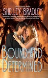 Bound and Determined (Sexy Capers, #1)