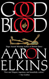Good Blood by Aaron J. Elkins