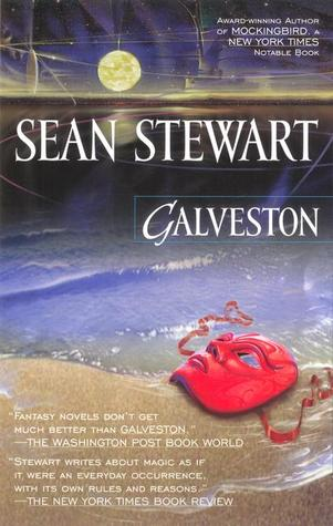 Galveston by Sean Stewart