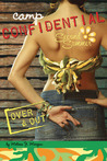 Over  &  Out (Camp Confidential, #10)
