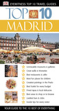 Top 10 Madrid: Your Guide to the 10 Best of Everything