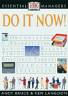 DK Essential Managers: Do It Now!