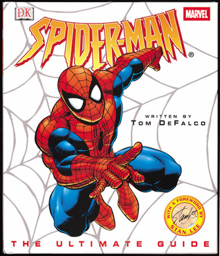 Read Spider-Man: The Ultimate Guide by Tom DeFalco, Stan Lee PDF