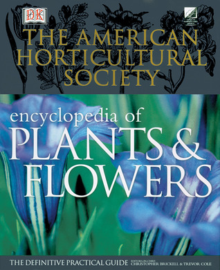 The American Horticultural Society Encyclopedia of Plants and... by American Horticultural Society