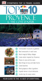 Top 10 Provence and the Cote D'Azur (DK Eyewitness Travel)