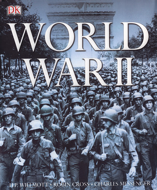 World War II by H.P. Willmott