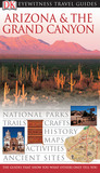 Arizona and Grand Canyon (Eyewitness Travel Guides)