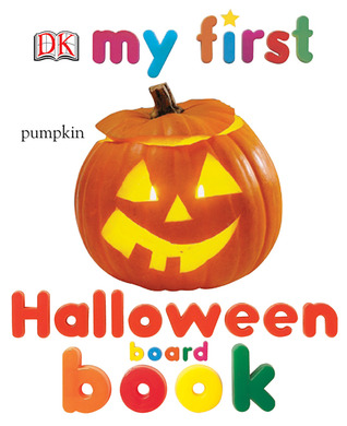 Review My First Halloween Board Book by DK Publishing, Nicola Deschamps PDF