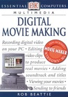 Essential Computers: Digital Movie Making (Essential Computers Series)