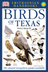 Smithsonian Handbooks: Birds of Texas (Smithsonian Handbooks)